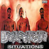 The Madd Nation: Situations [PA]