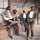 Memphis Jug Band: The Best of the Memphis Jug Band