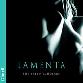 Lamenta / Peter Phillips, Tallis Scholars