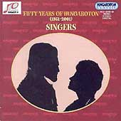 Fifty Years of Hungaroton (1951-2001) - Singers