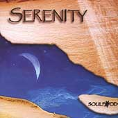 Soulfood (New Age): Serenity