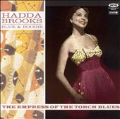 Hadda Brooks: Blues and Boogies: The Empress of the Torch Blues