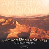 American Visions / American Brass Quintet