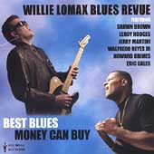 Willie Lomax: The Best Blues Money Can Buy *