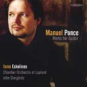 Ponce: Works for Guitar / Eskelinen, Storgards, et al