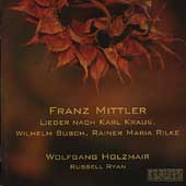 Mittler: Lieder / Holzmair, Ryan, Miller, Zoernig, et al