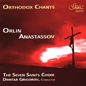 Orthodox Chants / Orlin Anastassov