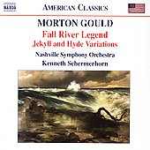 American Classics - Gould: Fall River Legend, etc