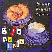 Bunny Brunel/Bunny Brunel & friends: Caf&#233; au Lait