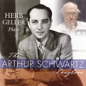 Herb Geller: Plays the Arthur Schwartz Songbook