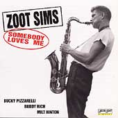 Zoot Sims: Somebody Loves Me
