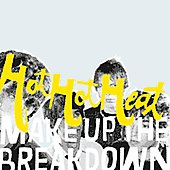 Hot Hot Heat: Make Up the Breakdown [Bonus Track]