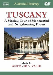 A Musical Journey - Tuscany: A Musical Tour of Montecatini and Neighbouring Towns. Music by Vivaldi [DVD]