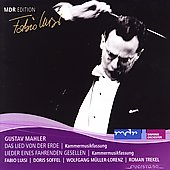 Mahler: Das Lied von der Erde; Songs of a Wayfarer / Doris Soffel, Wolfgang Muller-Lorenz, Roman Trekel. Fabio Luisi.