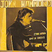 John Hammond, Jr.: Live in Greece