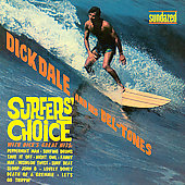 Dick Dale/Dick Dale & the Del-Tones: Surfer's Choice