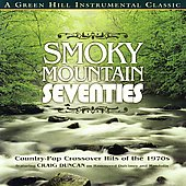 Craig Duncan and the Smoky Mountain Band: Smokey Mountain Seventies