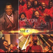Georgia Mass Choir/Milton Biggham: Tell It *