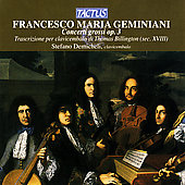 Geminiani: Concerti grossi Op 3 (transcribed) / Demicheli