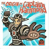 Captain Hammond: The Origin of Captain Hammond *