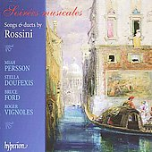 Rossini: Soir&eacute;es musicales, Songs & Duets / Persson, Doufexis, Ford, Vignoles