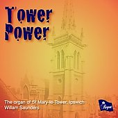Tower Power - Guilmant, Vaughan Williams, Grainger, Boyce, Warlock, etc / William Saunders
