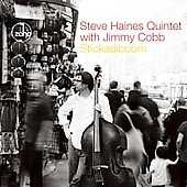 Steve Haines Quintet/Steve Haines: Stickadiboom *