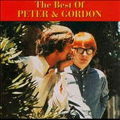 Peter & Gordon: The Best of Peter & Gordon [EMI] [2004]