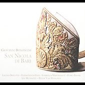 Bononcini: San Nicola di Bari / Peter Van Heyghen, Les Muffatti