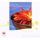 Pure Joy - In harmony with classical music: a sampler of classical favorites played by David Oistrakh, Vaclav Neumann, Kurt Masur et al.