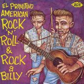 Various Artists: El Primitivo American Rock 'N' Roll & Rockabilly