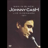 Johnny Cash: Man In Black: Live In Denmark 1971