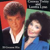 Conway Twitty/Conway Twitty & Loretta Lynn/Loretta Lynn: 20 Greatest Hits [MCA]