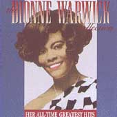 Dionne Warwick: The Dionne Warwick Collection: Her All-Time Greatest Hits