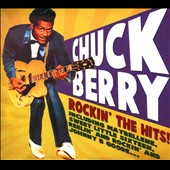 Chuck Berry: Rockin' the Hits