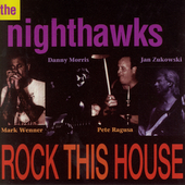 The Nighthawks: Rock This House