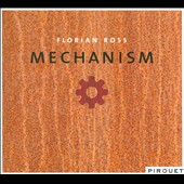 Florian Ross: Mechanism