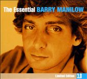 Barry Manilow: Essential 3.0 [Digipak]