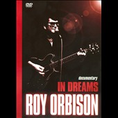 Roy Orbison: In Dreams [Sony DVD]
