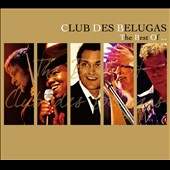 Club des Belugas: Best Of