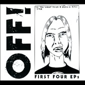 OFF!: First Four EPs [Digipak]