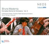Bruno Maderna: Complete Works for Ochestra, Vol. 3 / Tamayo