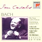Casals Edition - Bach: The Three Gamba Sonatas, etc