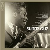 Buddy Guy: Icon