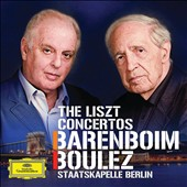The Liszt Concertos / Daniel Barenboim, piano; Pierre Boulez