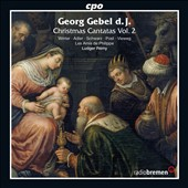 Georg Gebel d.j.: Christmas Cantatas Vol. 2 / Winter, Adler, Schwarz, Post, Vieweg