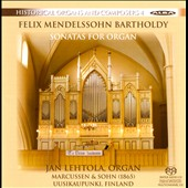 Felix Mendelssohn: Sonatas for Organ nos 1-6 / Jan Lehtola, organ