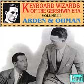 Keyboard Wizards of the Gershwin Era Vol III / Arden, Ohman