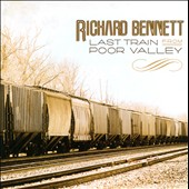 Richard Bennett (Guitar): Last Train from Poor Valley