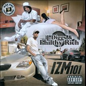 Philthy Rich/J-Diggs: Izm101 [PA]